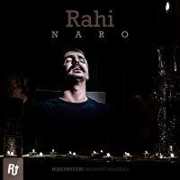 Rahi - 'Naro'