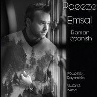 Raman Spanish - 'Paeeze Emsal'