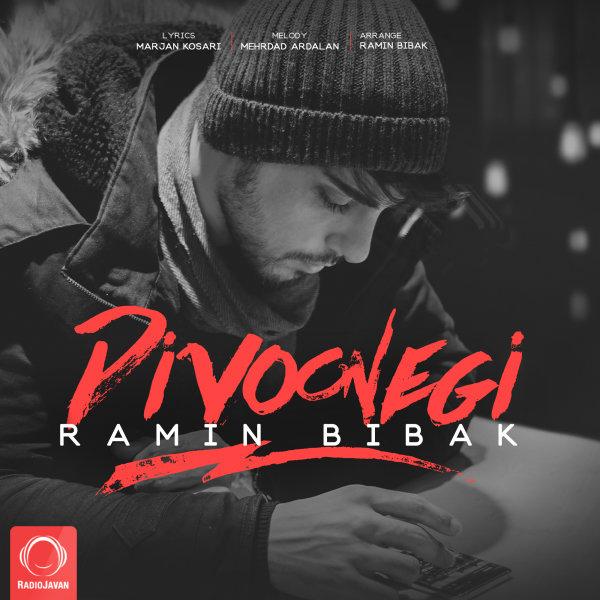 Ramin Bibak - 'Divoonegi'