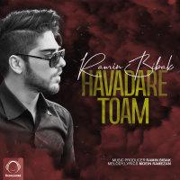 Ramin Bibak - 'Havadare Toam'