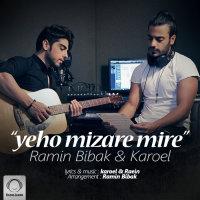 Ramin Bibak & Karoel - 'Yeho Mizare Mire'