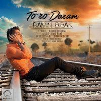 Ramin Bibak - 'Toro Daram'