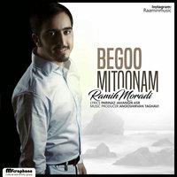 Ramin Moradi - 'Begoo Mitoonam'
