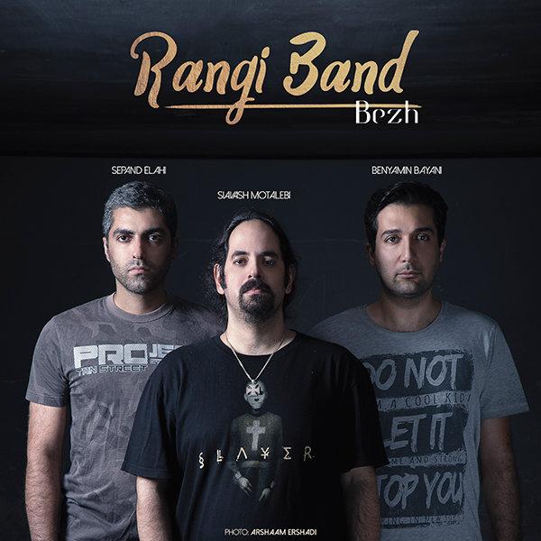 Rangi Band - 'Bezh'