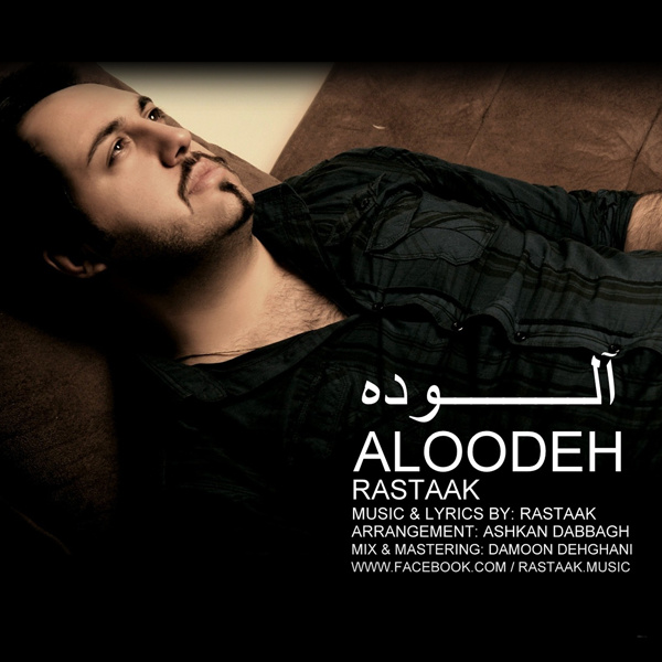 Rastaak - 'Aloodeh'