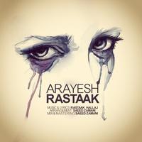 Rastaak - 'Arayesh'