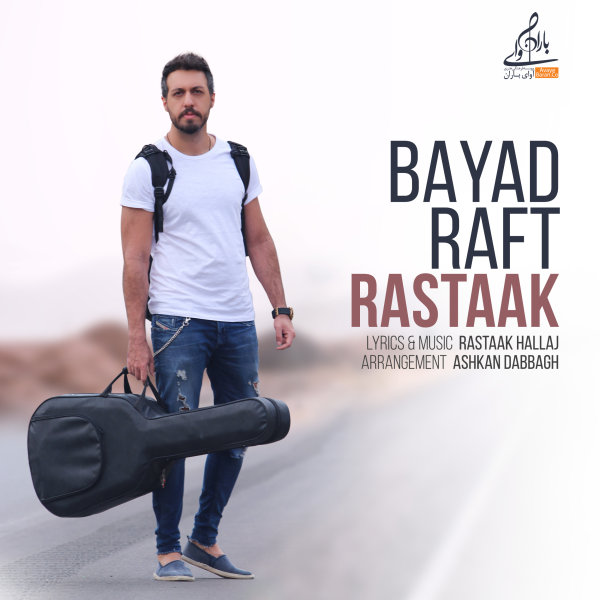 Rastaak - 'Bayad Raft'