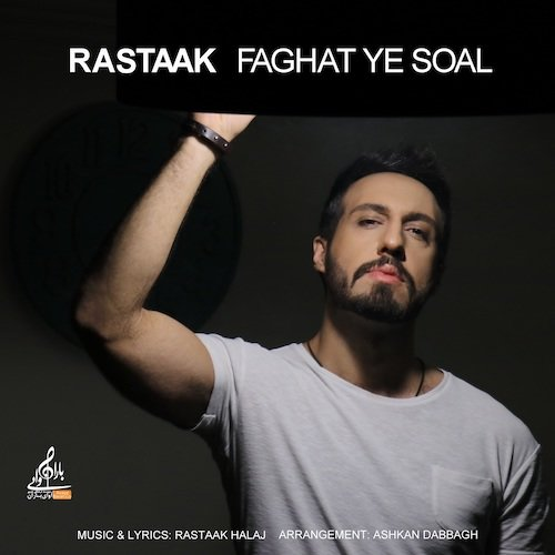 Rastaak - Faghat Ye Soal