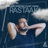 Rastaak - 'Hame Baroono Doost Daran'