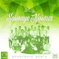 Rastak Group - 'Sornaye Norouz (Dynatonic Remix)'