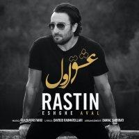 Rastin - 'Eshghe Aval'