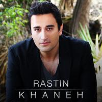 Rastin - 'Khaneh'