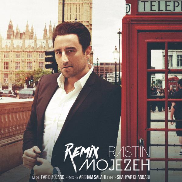 Rastin - Mojezeh (Remix)
