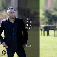 Ravi - 'Be Yade Man Bash'