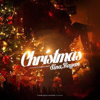 Sina Rayan - 'Christmas'