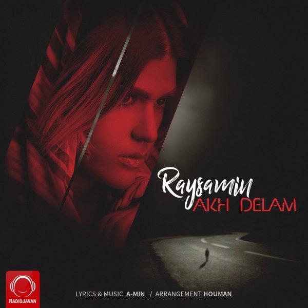 Raysamin - Akh Delam