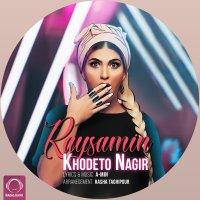 Raysamin - 'Khodeto Nagir'