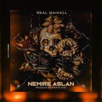 Real Maikell - 'Nemire Aslan'