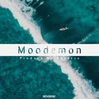 Reverse - 'Moodemon'