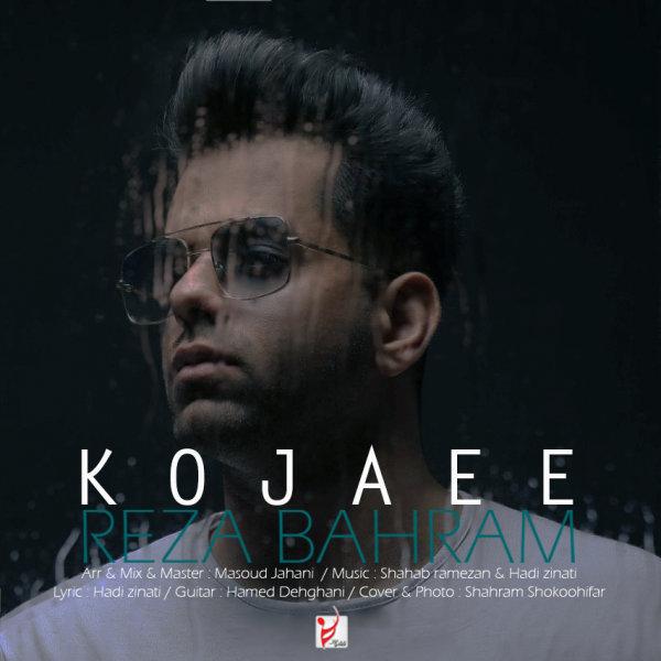 Reza Bahram  - 'Kojaee'