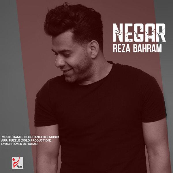 Reza Bahram - 'Negar'