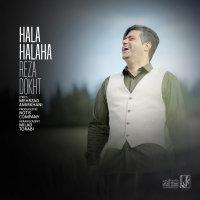 Reza Dokht - 'Hala Halaha'