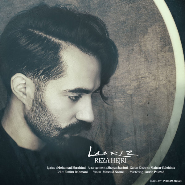 Reza Hejri - 'Labriz'