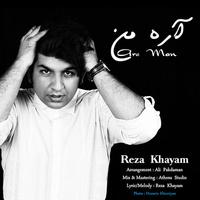Reza Khayam - 'Are Man'