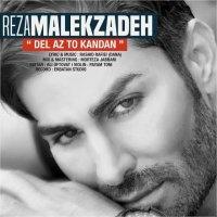 Reza Malekzadeh - 'Del Az To Kandan'