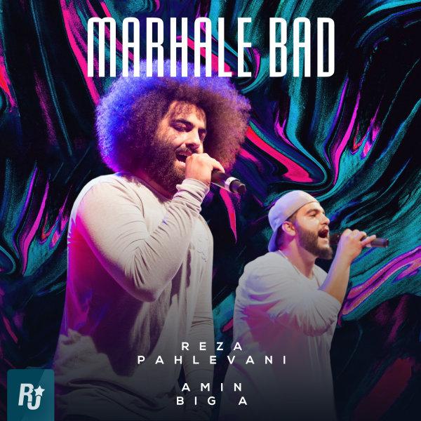 Reza Pahlevani & Amin Big A - Marhale Bad