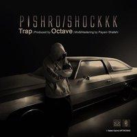 Pishro - 'Shock'