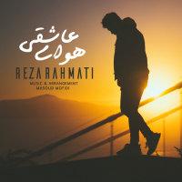 Reza Rahmati - 'Havaye Asheghi'