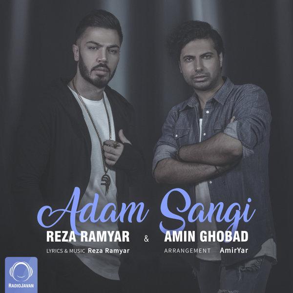 Reza Ramyar & Amin Ghobad - Adam Sangi