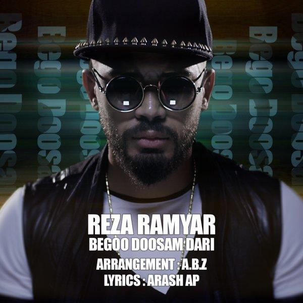 Reza Ramyar - 'Begoo Doosam Dari'