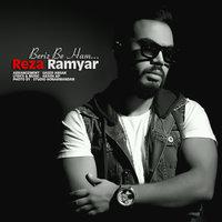 Reza Ramyar - 'Beriz Be Ham'