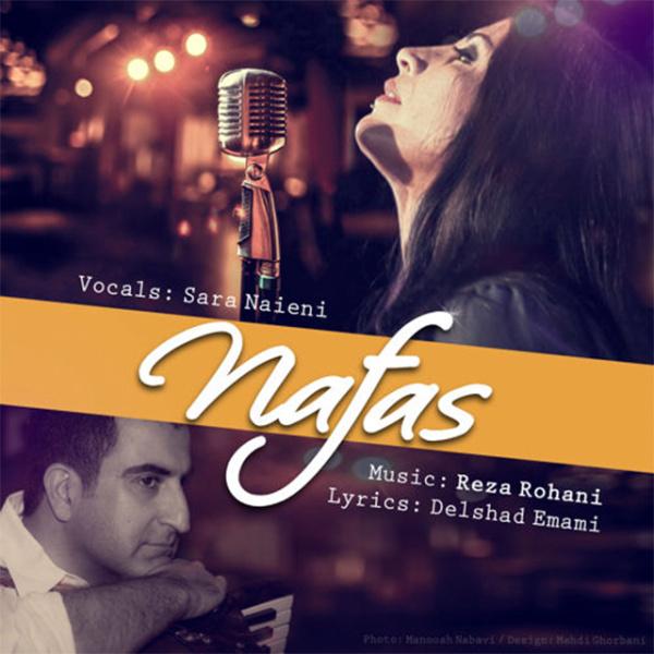 Reza Rohani & Sara Naeini - 'Nafas'