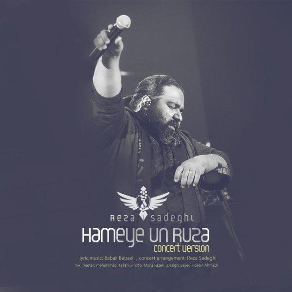 Reza Sadeghi - Hame On Rooza (Live)