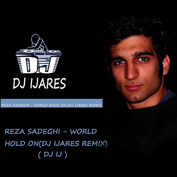 Reza Sadeghi - Vaysa Donya (DJ Ijares Remix)