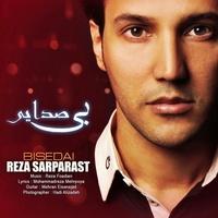 Reza SarParast - 'Bi Sedaye'