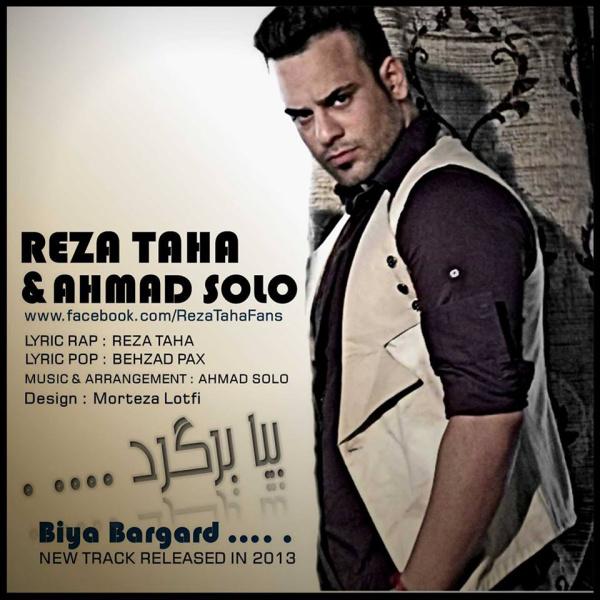Reza Taha - 'Bia Bargard (Ft Ahmad Solo)'