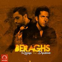 Rezaya - 'Beraghs (Ft Dynatonic)'
