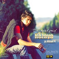 Rezaya - 'Divoone Ft Milad K (Remix)'