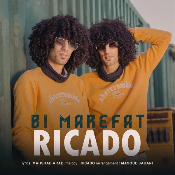 Ricado - 'Bi Marefat'