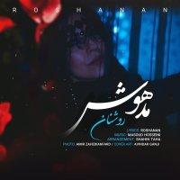 Roshanan - 'Madhosh'