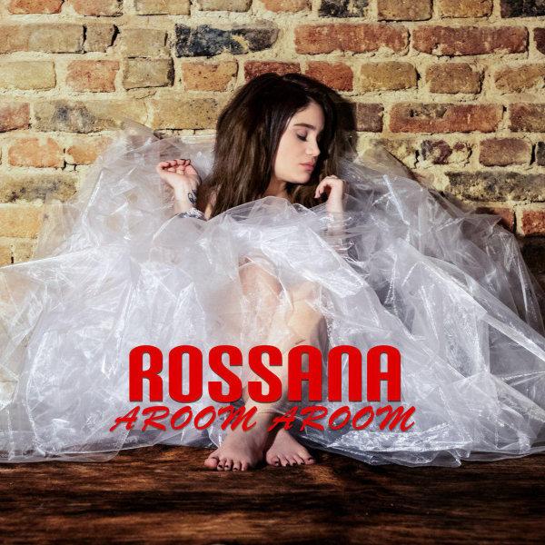 Rossana - 'Aroom Aroom'