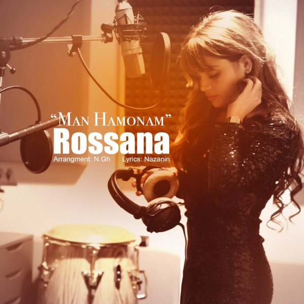Rossana - 'Man Hamonam'
