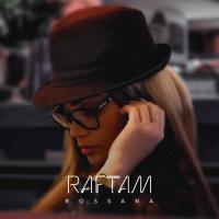 Rossana - 'Raftam'