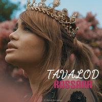 Rossana - 'Tavalod'