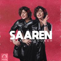 Saaren - 'Chak o Chooneh'