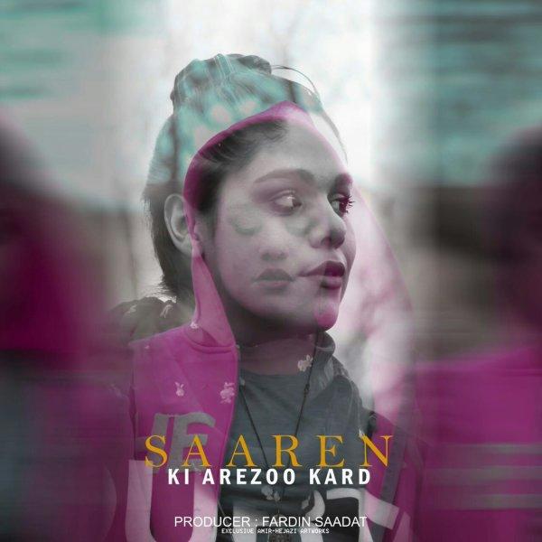 Saaren - Ki Arezoo Kard